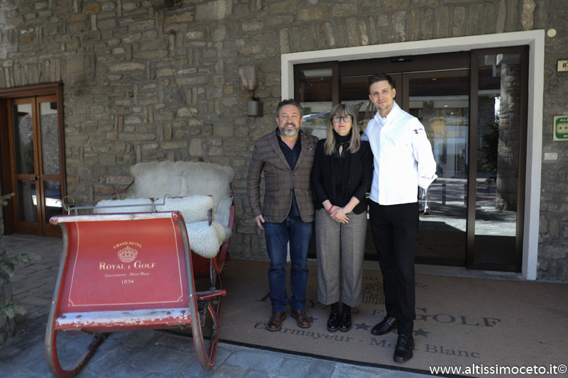 Grand Hotel Royal e Golf e Ristorante Petit Royal – Courmayeur (AO) – GM Veronica Revel Chion, F&B Manager/Chef Paolo Griffa